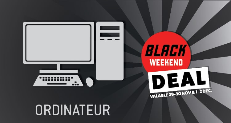 Black weekend ordinateur